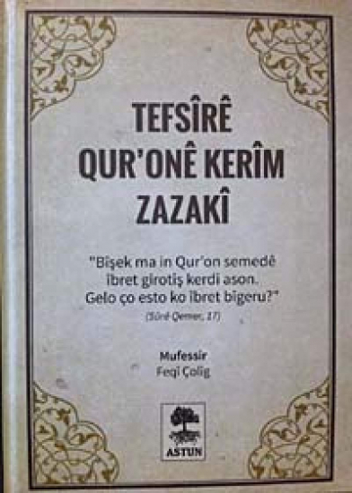 Tefsîrê Qur'onê Kerîm Zazakî