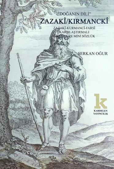 Zazakî/Kirmanckî karşılaştırmalı Gramer ve Mini Sözlük