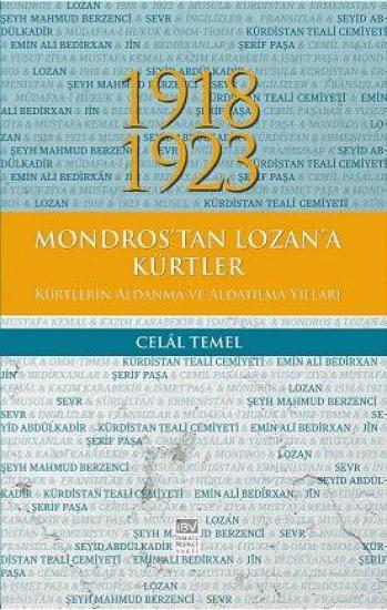 1918-1923 Mondros'tan Lozan'a Kürtler