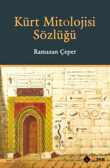 Kürt Mitolojisi Sözlüğü