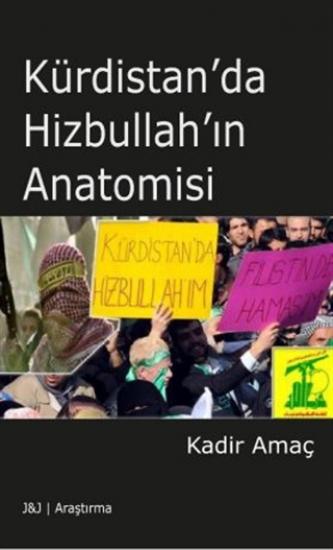 Kürdistan'da Hizbullah'ın Anatomisi