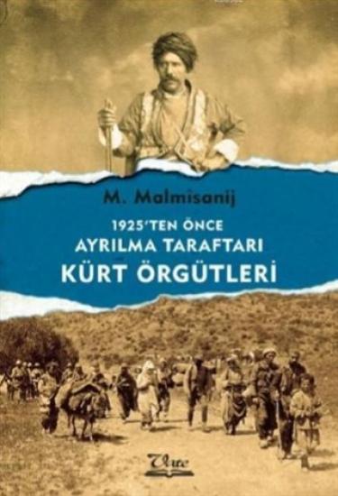 1925'ten Önce Ayrılma Taraftarı Kürt Örgütleri
