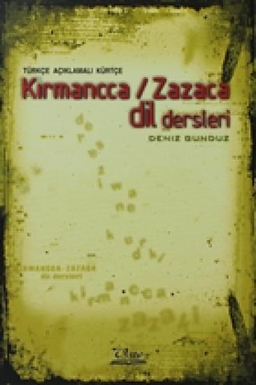 Türkçe Açıklamalı Kürtçe Kırmancca - Zazaca Dil Dersleri