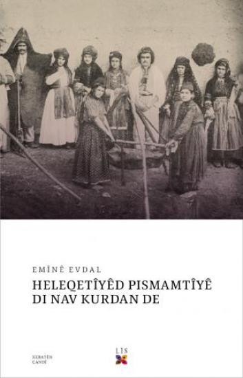 HELEQETÎYÊD PISMAMTÎYÊ DI NAV KURDAN DE