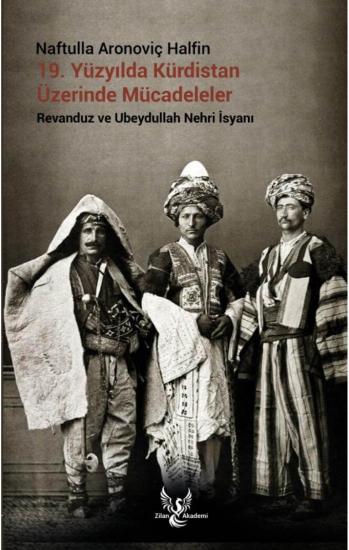 19 YY'da Kurdistan Üzerine Mücadeleler (Ravenduz ve Ubeydullah Nehri İsyanı)