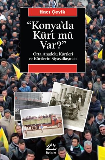 Konya'da Kürt mü Var?