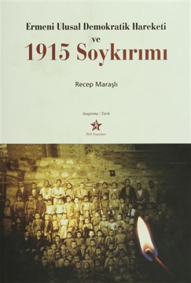 Ermeni Ulusal Demokratik Hareketi ve 1915 Soykırımı