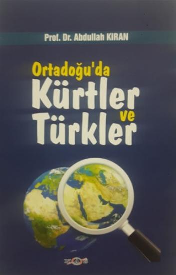 Ortadoğu'da Kürtler ve Türkler