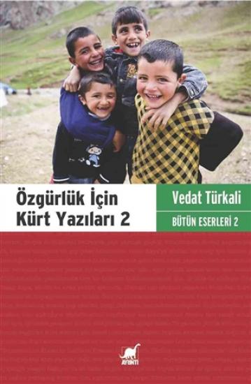 Özgürlük İçin Kürt Yazıları 2