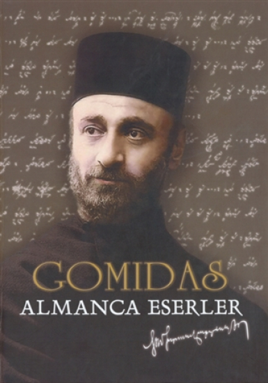 Gomidas - Almanca Eserler Ciltli
