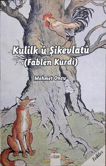 Kulilk ü Şikevlatü (Fablen Kurdi)