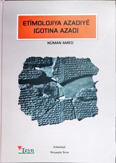 Etîmolojiya Azadiyê (Gotina Azad)