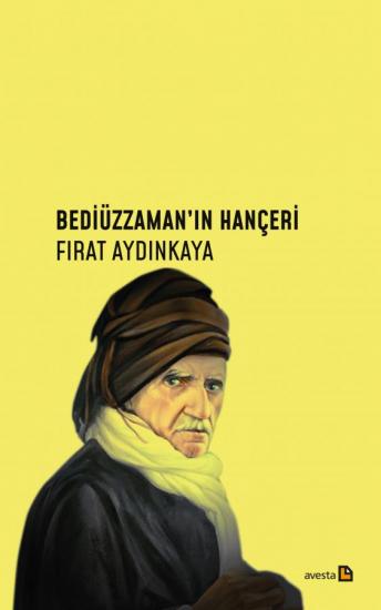 BEDİÜZZAMAN'IN HANÇERİ