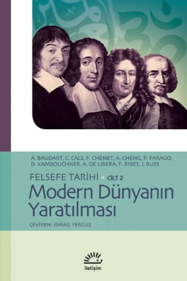 Felsefe Tarihi - Cilt 2 - Modern Dünyanın Yaratılması