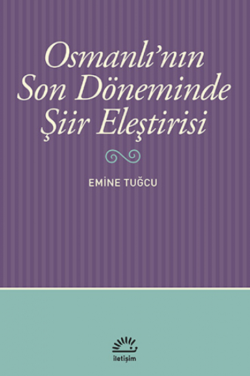 Osmanlı'nın Son Döneminde Şiir Eleştirisi