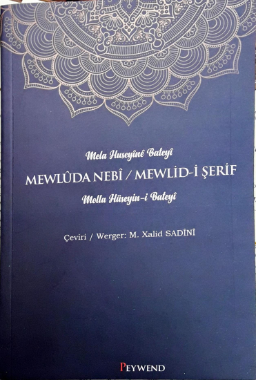 Mewlûda Nebî – Mevlid-i Şerif