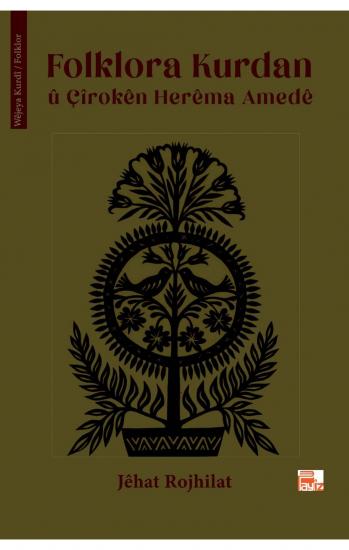 Folklora Kurdan û Çîrokên Herêma Amedê