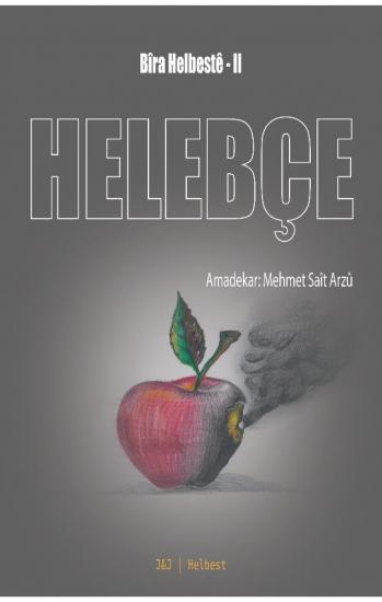 HELEPÇE Bîra Helbestê II