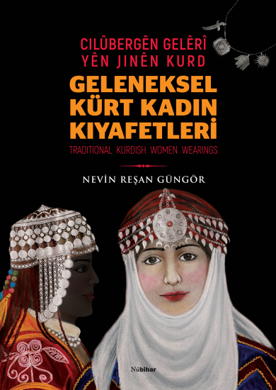 Geleneksel Kürt Kadın Kıyafetleri / Cilûbergên Gelêrî yên Jinên Kurd