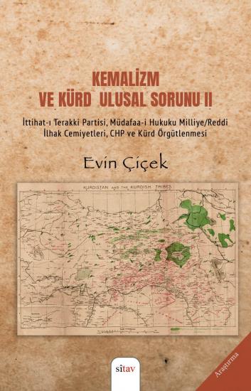 Kemalizm ve Kürd                                                   Ulusal Sorunu II